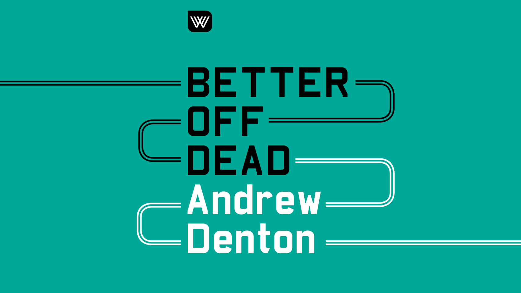 Better off dead podcast